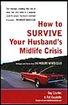 How to Survive Your Husband's Midlife Crisis